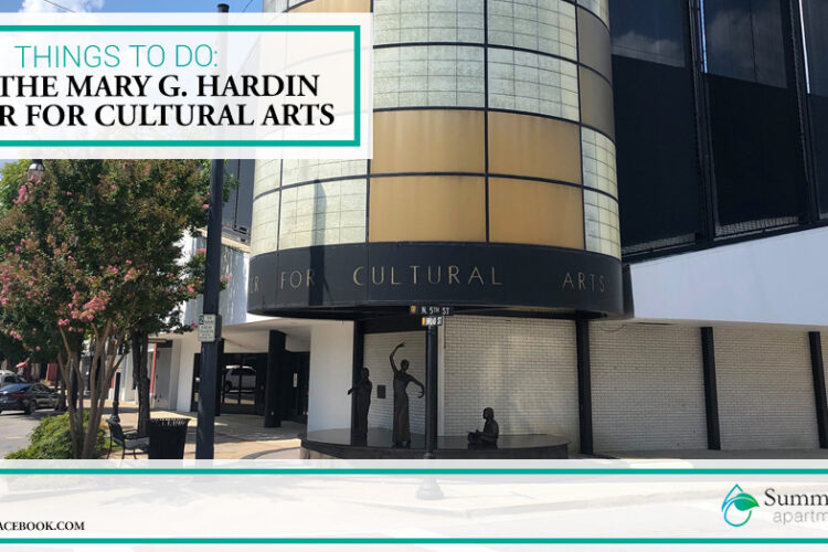 Things to Do: Visit the Mary G. Hardin Center for Cultural Arts