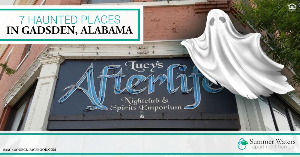 7 Haunted Places in Gadsden, Alabama